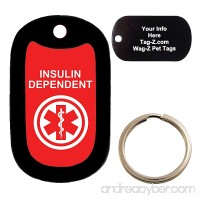 Custom Engraved Pet Tag - medical alert INSULIN DEPENDENT - Dog Tag - Tag-Z Wag-Z - B06VWQVVQK id=ASIN